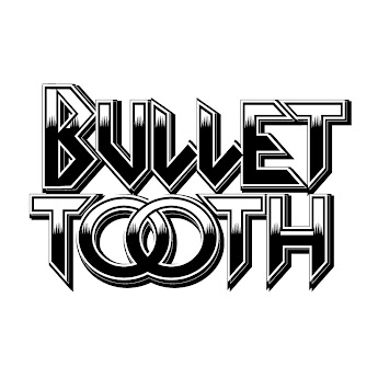 bullettooth about